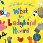 What the Ladybird Heard BRAND NEW BOOK by Julia Donaldson (Board book, 2012)