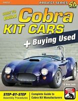 How To Build Cobra Kit Cars Shelby Factory Five MK4 buying used ASSEMBLY FORD