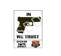 In Gun We Trust Decal Car Truck Laptop Pistol 2nd Amendment 3% Self Defense 9mm