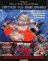 How to Rebuild and Modify Chrysler 426 Hemi Engines 1964-1971 PLUS CRATE ENGINES