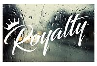 Royalty DECAL car window Sticker - Pick Your Color - for jdm slammed stance