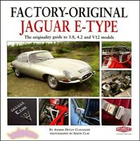 JAGUAR XKE E-TYPE BOOK FACTORY ORIGINAL RESTORATION ORIGINALITY GUIDE CLAUSAGER