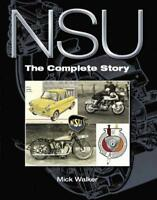 COMPLETE PHOTO HISTORY OF NSU MOTORCYCLES & CARS BOOK