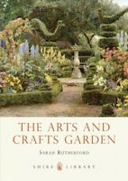 Arts and Crafts Garden, Paperback by Rutherford, Sarah, Brand New, Free shipp...