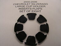 CHEVROLET   SILVERADO CONSOLE LARGE SMALL  CUP  HOLDER  FLAPS SET OF 8  2003-06