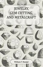 Jewelry gem cutting and by baxter