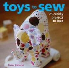 Toys to sew over 25 cuddly projects