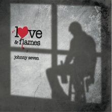 Love flames johnny seven 2011 cd