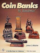 Coin banks by by jim redwine