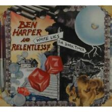 1 cd ben relentless white lies for