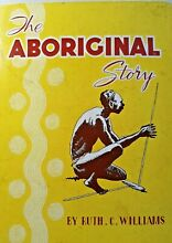 The aboriginal story by ruth c ac