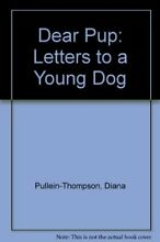 Dear pup letters to a young dog by