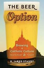 The beer option brewing a catholic