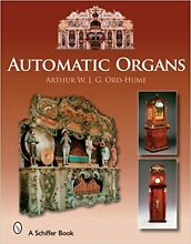 Automatic organs a guide to the