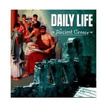 Daily life in ancient greece by