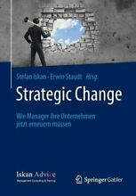 Strategic change wie manager ihre