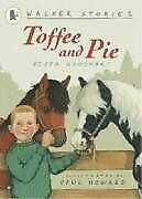 Toffee and pie walker story