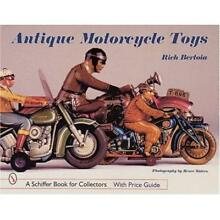 Motorcycle toys schiffer book for