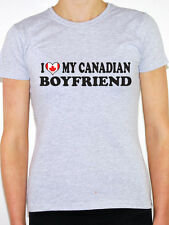 I Love My Canadian Boyfriend - Womens Novelty T-Shirt - Various Sizes