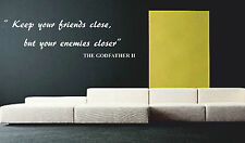 Keep your friends close The Godfather II quote wall sticker vinyl graphic big 2