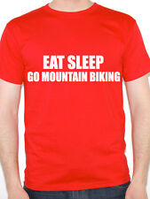 EAT SLEEP GO MOUNTAIN BIKING - Bike / Cycling / Novelty Themed Men's T-Shirt