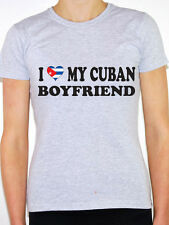 I LOVE MY CUBAN BOYFRIEND - Cuba / Caribbean / Novelty Themed Womens T-Shirt