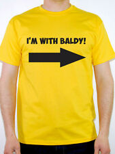 I'M WITH BALDY - Novelty / Humorous / No Hair / Joke / Bald Themed Mens T-Shirt