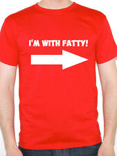 I'M WITH FATTY - Diet / Humorous / Fat / Over Weight / Joke Themed Mens T-Shirt