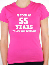 IT TOOK ME 55 YEARS - Fifty Five / 55th Birthday Gift Themed Women's T-Shirt