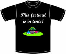 This Festival is in tents! Festival T shirt