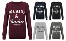 Womens Ladies Cocaine and Caviar Print Jumper Pullover Sweatshirt Top T-Shirt