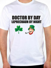 DOCTOR BY DAY LEPRECHAUN - GP / Health Service / Novelty Themed Mens T-Shirt