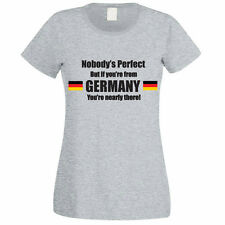 NOBODY'S PERFECT BUT IF YOU'RE FROM GERMANY - German / Fun Themed Womens T-Shirt