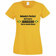 NOBODY'S PERFECT BUT IF YOU'RE JAMAICAN - Jamaica / Funny Themed Womens T-Shirt