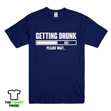GETTING DRUNK PLEASE WAIT PRINTED MENS T-SHIRT FUNNY SLOGAN LOADING BEER GIFT