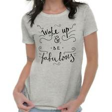Wake Up Be Fabulous Women Shirts Funny Picture Shirt Cute Ladies T-Shirt