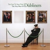 The Dubliners - Too Late to Stop Now! (The Very Best of the Dubliners, 2006)