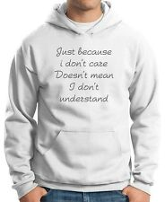Felpa Hoodie TDM00141 just because i don t care