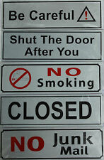 chiuso, BE CAREFUL, N JUNK MAIL , smoking, Shut The PORTA segno per casa,UFFICIO