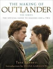 Outlander: The Making of Outlander : The Official Guide to Seasons 1 And 2 by...