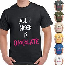 T-Shirt Divertente Uomo Maglia Con Stampa Frasi Ironiche All I Need Is Chocolate