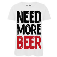 T-Shirt Divertente Donna Maglietta Con Stampa Frase Ironica Need More Beer