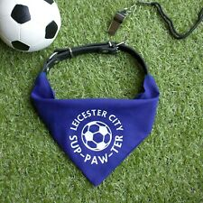Leicester City Pet Bandana | for football sup-paw-ter cats and dogs | Foxes
