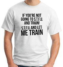 T-shirt OLDENG00256 stfu and let me train