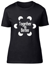 Together is Better Womens Ladies Fitted T-Shirt