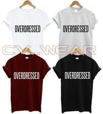 OVERDRESSED T SHIRT FASHION TUMBLR FUNNY FORMAL HIPSTER GIFT SWAG DOPE UNISEX