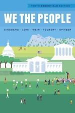 We the People by Robert J. Spitzer, Caroline J. Tolbert, Theodore J. Lowi,...