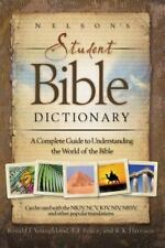 BIBLE DICTIONARY/A COMPLETE GUIDE TO UNDERSTANDING THE WORLD OF THE BIBLE