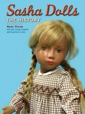 Sasha Dolls The History by: Anne Votaw