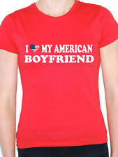 I LOVE MY AMERICAN BOYFRIEND - Valentine / USA / America Themed Womens T-Shirt